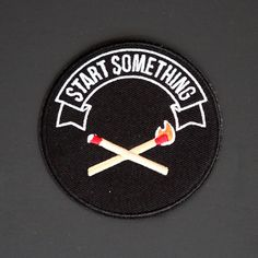 'Start Something' Patch – Gimme Flair