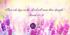 Those who hope in the Lord will renew their strength. #Isaiah40