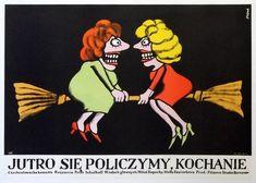 Take Care of Tomorrow Darling Jutro sie policzymy kochanie Flisak Jerzy Polish Poster.pl