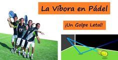 La VÍBORA en Pádel ¡Un GOLPE Letal! #padel http://blgs.co/a609Rn