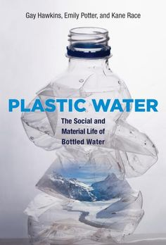 Plastic Water: The Social and Material Life of Bottled Water. 2015. --Call # 338.47 H39