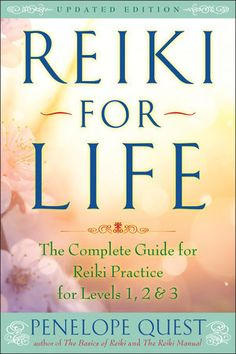 Reiki For Life Updated Edition The Complete Guide To Reiki Practice For Levels 1 2 And 3 Qi Gong, Pranayama, Self Healing, Chakra Healing, Crystal Healing, Aikido, Tai Chi, Was Ist Reiki, Reiki Books