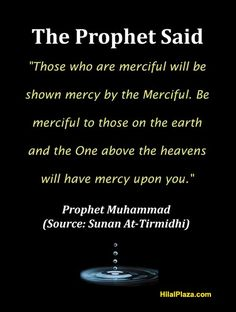 Prophet Muhammad Islamic poster - Hadith on mercy Prophet Muhammad Quotes, Hadith Quotes, Muslim Quotes, Quran Quotes, Wisdom Quotes, Quran Sayings, Saw Quotes, True Quotes, Islamic Inspirational Quotes