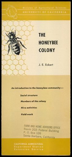 The Honeybee Colony, 1954 - An Introduction To The Honeybee Community - Social Structure, Members Of The Colony, Hive Activities, Field Work   http://www.amazon.com/gp/product/B01N4FB2WS/ref=cm_sw_r_tw_myi?m=A3FJDCC1SFO8CE