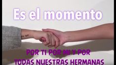 """Es el momento"" Subtítulos integrados. - YouTube Holding Hands, Youtube, Atelier, Youtubers, Youtube Movies"