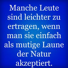Gute Ansicht ;) Funny Picture Quotes, Funny Quotes, Funny Pictures, True Words, Words Quotes, Sayings, Sarcasm, Quotations, German Quotes