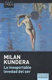 Nilan Kundera, La Insoportable Levedad del Ser... La coquetería es una promesa de coito sin garantía!!!