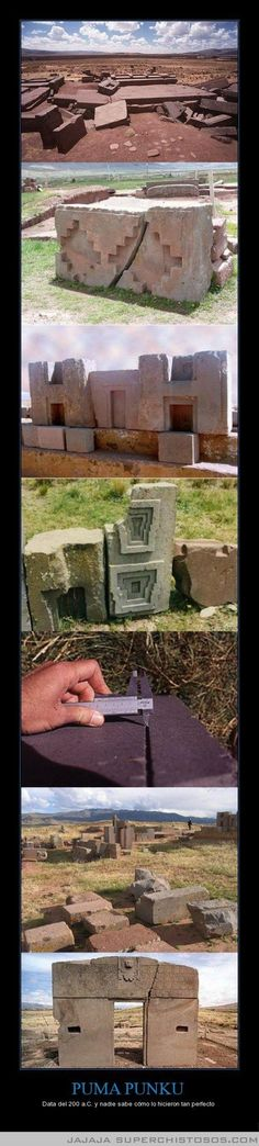 Puma Punku ...Laser cut precision ! Built by Aymara Indians  estimated to be 14,000 yrs old Structure is made of Diorite, one of the hardest stone on earth. The only stone that can cut it is diamond..