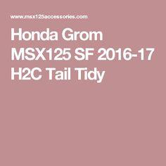 Honda Grom MSX125 SF 2016-17 H2C Tail Tidy