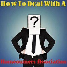 How to Deal with a HomeOwners Association
