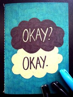 """The Fault in Our Stars """"Okay? Okay."""" hand drawn notebook cover by Shanita Lyn."""
