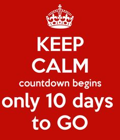 KEEP CALM countdown begins only 10 days to GO. Another original poster design created with the Keep Calm-o-matic. Buy this design or create your own original Keep Calm design now. Keep Calm My Birthday, Happy Birthday Month, Birthday Countdown, Birthday Wishes For Myself, Happy Birthday Meme, Happy Birthday Images, Christmas Countdown, Birthday Greetings, Sweet Birthday Quotes
