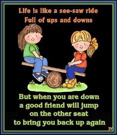 Life is like a See-Saw ;)