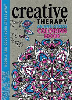 Creative Therapy: An Anti-Stress Coloring Book: Hannah Davies, Richard Merritt, Jo Taylor: 9780762458813: Amazon.com: Books
