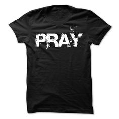 View images & photos of Pray Tshirt t-shirts & hoodies