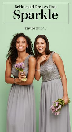 Your friends will shine in bridesmaid dresses with linear beading on the bodice or a hint of shimmer on the straps.