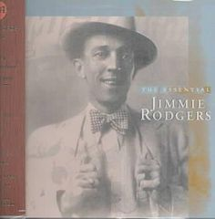 Jimmie Rodgers - Essential Jimmie Rodgers