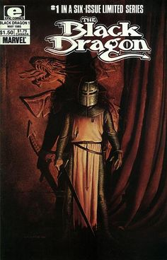 The Black Dragon #1 (1985), by Chris Claremont and John Bolton