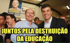 """ALCKMIN E BETO RITLER : """" JUNTOS PARA DESTRUIR A EDUCAÇÃO """"  #PSDBblindadoPelaMidia  LULA DE NOVO EM 2018 !"""