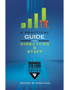 A Practical Guide for Pathfinder Directors & Staff