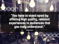 """""""You have to stand apart by offering high quality, relevant experiences to audiences that you truly understand.""""  #solutionsvibe #digitalmedia #whitelabelseo #online #marketing #services #US #seoservices #unitedstates #SEO"""