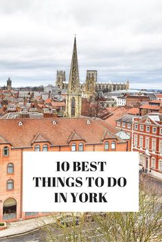 things to do in York