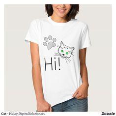 Cat - Hi! T Shirt