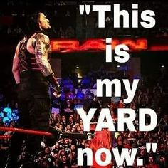 "309 Likes, 6 Comments - RomanReigns (@wwe_roman_76) on Instagram: ""This is my yard now... #BornToReign #B2R #BelieveThat #MyYard #RomanEmpire #RomanReigns #TheGuy…"""