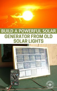 How To Build A Powerful Solar Generator From Old Solar Lights — Have you got old solar lights from the garden laying around? I know I have about 10 right now that look outdated and weathered. Well, did you know with a little thinking and a little solder here and there, you can create a powerful solar panel for pretty much free. | Posted by: SurvivalofthePrepped.com