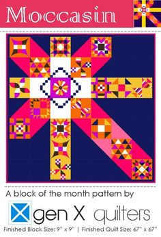 Gen X Quilters - Quilt Inspiration | Quilting Tutorials & Patterns | Connect: Moccasin Block of the Month Club 2015 - Subscriptions Now Available!