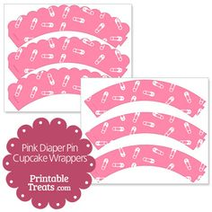 Pink Diaper Pin Cupcake Wrappers from PrintableTreats.com