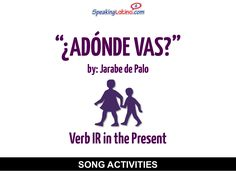 ¿Adónde vas? by Jarabe de Palo: Spanish Song to Practice the Verb IR in the Present #SpanishClass #SpanishSongs