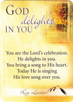 ✟♥ ✞ ♥✟  God delights in you, in you. ✟ ♥✞♥ ✟