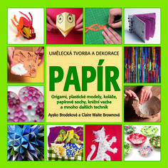Origami, plastické modely, koláže, papírové sochy, knižní vazba a mnoho jiných fascinujících technik, to vše krok za krokem a podrobně