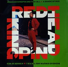 99c5fe3eefe8c Redhead Kingpin and The FBI - A Shade Of Red. Larry Luve · Hip Hop Artist
