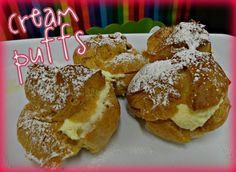 MY MOM'S FAMOUS CREAM PUFFS!!!!!! ♥ http://www.hugsandcookiesxoxo.com/2013/05/moms-famous-cream-puffs.html