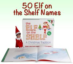50 Elf on a Shelf Names - cute list! #elfonashelf #christmas