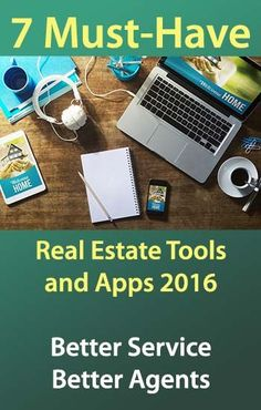 #realestate tools and #apps #2016 - Improve your reach, service to and experience for clients.