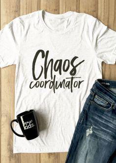 chaos coordinator t-shirt #chaoscoordinator #bellelily