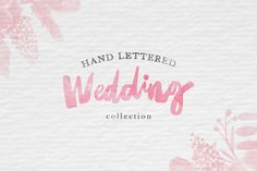 Check out Hand Lettered Wedding Collection by hellopoh on Creative Market