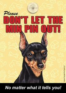 Don't let the MINiature PINscher Out Sign for Doorway | eBay