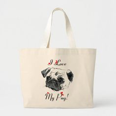 I Love My Pug! Cute Large Tote Bag Christmas Mugs, Large Tote, Design Your Own, Pugs, Cotton Canvas, Shop My, Reusable Tote Bags, My Love, Accessories