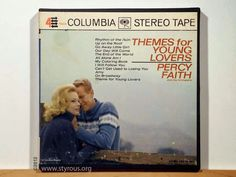The Styrous® Viewfinder: 101 Reel-to-Reel Tapes 55: Percy Faith 1 ~ Themes for Young Lovers