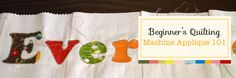 Machine Applique 101 - Beginner's Quilting Series – Pile O' Fabric