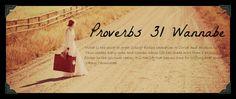 Proverbs 31 Wannabe