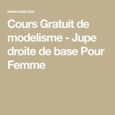 Cours Gratuit de modelisme - Jupe droite de base Pour Femme Corsage, Junior, Draping, Base, Iphone, Diy, Top Pattern, Learn Sewing, Straight Skirt