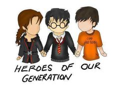 :) Katniss, Harry , and Percy. altough they live in a different world than ours we still look to them aas our heroes