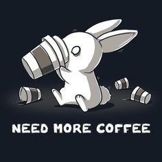 Additional Coffee, Please t-shirt TeeTurtle