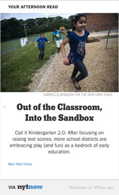 NYT Now: Out of the Books in Kindergarten, and Into the Sandbox  http://nyti.ms/1FOAlf5