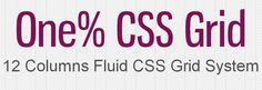 One% CSS Grid is a 12 column fluid CSS grid system. It's been designed as a base for building responsive web layouts easily, quickly and with minimum effort. You don't have to take care of resizing and rearanging your layout for each platform separatelly.